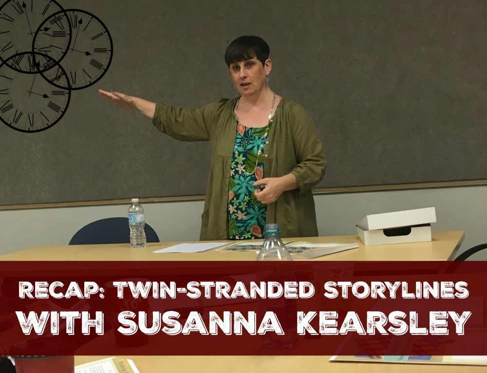 Recap: Twin-Stranded Storylines with Susanna Kearsley